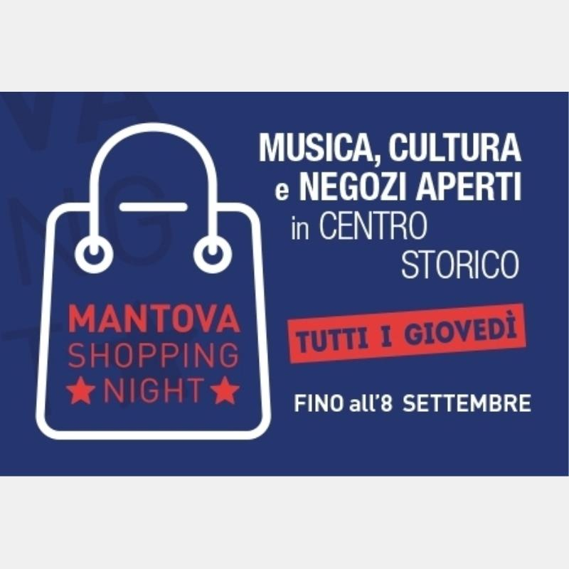 Giovedì 25 agosto torna Mantova Shopping Night