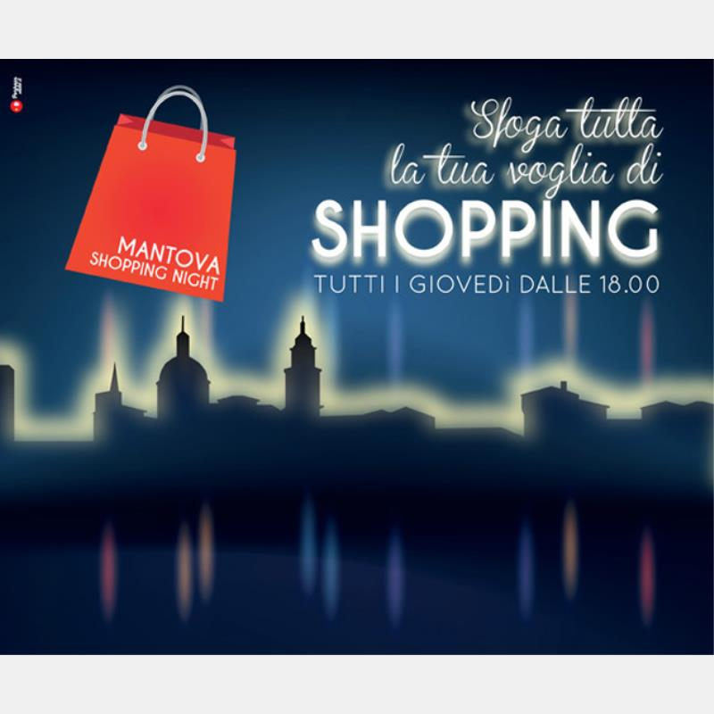 Giovedì 27 agosto nuovo appuntamento con 'Mantova Shopping Night'