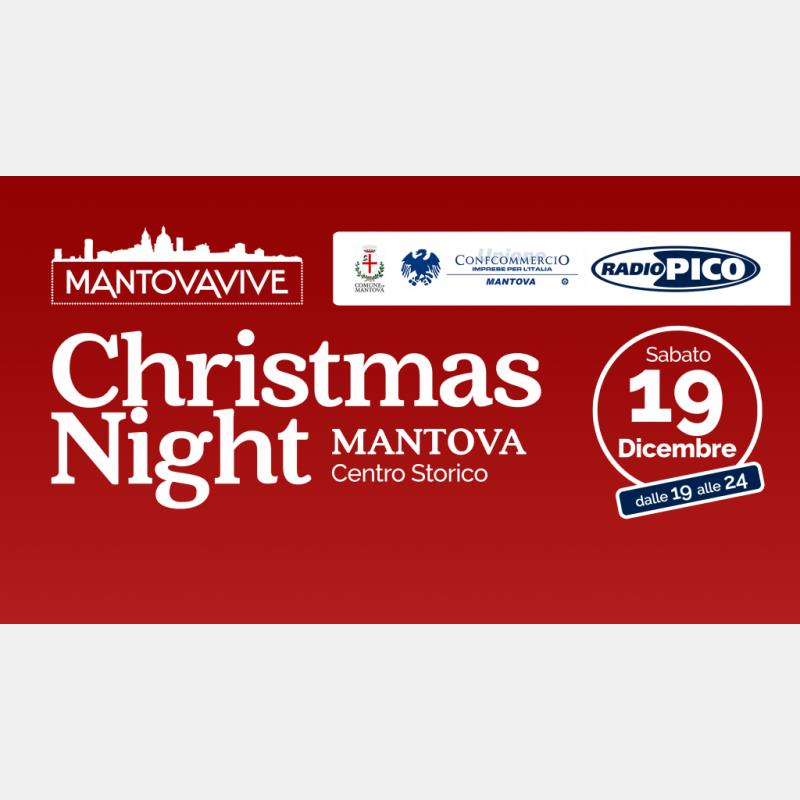 Mantova in festa sabato 19 dicembre con la Christmas Night